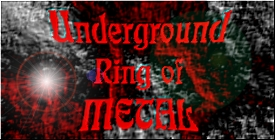 Underground ring of METAL